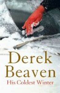 Ebook in inglese His Coldest Winter Beaven, Derek