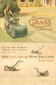 Ebook in inglese The Grass is Greener Fort, Tom