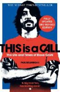 Ebook in inglese This Is a Call: The Life and Times of Dave Grohl Brannigan, Paul