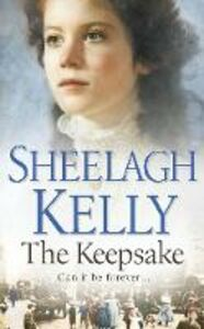 Foto Cover di Keepsake, Ebook inglese di Sheelagh Kelly, edito da HarperCollins Publishers