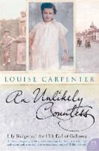 Foto Cover di Unlikely Countess, Ebook inglese di Louise Carpenter, edito da HarperCollins Publishers
