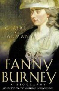 Foto Cover di Fanny Burney, Ebook inglese di Claire Harman, edito da HarperCollins Publishers