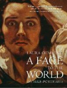 Face to the World: On Self-Portraits