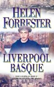 Foto Cover di The Liverpool Basque, Ebook inglese di Helen Forrester, edito da HarperCollins Publishers