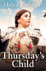 Foto Cover di Thursday's Child, Ebook inglese di Helen Forrester, edito da HarperCollins Publishers