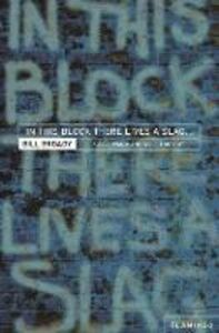 Foto Cover di In This Block There Lives a Slag...: And Other Yorkshire Fables, Ebook inglese di Bill Broady, edito da HarperCollins Publishers