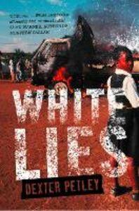 Ebook in inglese White Lies Petley, Dexter