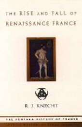 Rise and Fall of Renaissance France (Text Only)