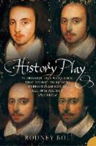 Foto Cover di History Play, Ebook inglese di Rodney Bolt, edito da HarperCollins Publishers