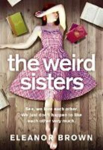 The Weird Sisters - Eleanor Brown - cover