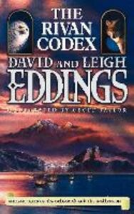 Ebook in inglese Rivan Codex: Ancient Texts of The Belgariad and The Malloreon Eddings, David , Eddings, Leigh
