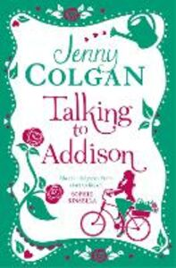 Ebook in inglese Talking to Addison Colgan, Jenny