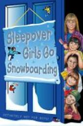 Sleepover Girls Go Snowboarding