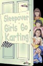 Sleepover Girls Go Karting