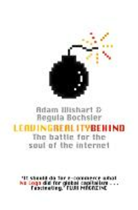 Ebook in inglese Leaving Reality Behind: Inside the Battle for the Soul of the Internet Bochsler, Regula , Wishart, Adam