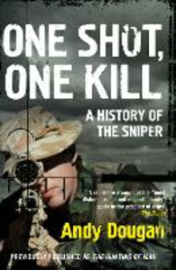 Ebook in inglese Hunting of Man: A History of the Sniper Dougan, Andy