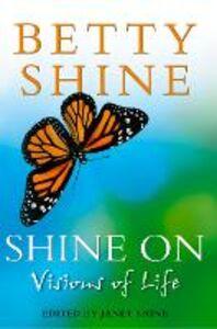 Ebook in inglese Shine On Shine, Betty