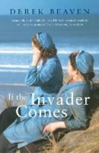 Ebook in inglese If the Invader Comes Beaven, Derek