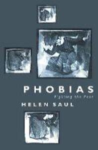 Foto Cover di Phobias: Fighting the Fear, Ebook inglese di Helen Saul, edito da HarperCollins Publishers