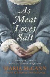 Foto Cover di As Meat Loves Salt, Ebook inglese di Maria McCann, edito da HarperCollins Publishers