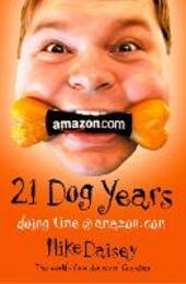 Twenty-one Dog Years: Doing Time at Amazon.com
