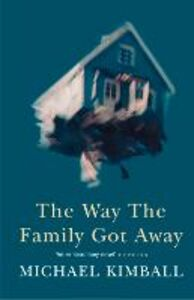 Ebook in inglese Way the Family Got Away Kimball, Michael