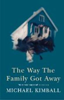 Way the Family Got Away