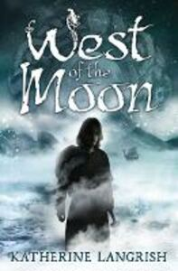 Ebook in inglese West of the Moon Langrish, Katherine