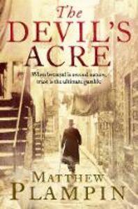 Foto Cover di Devil's Acre, Ebook inglese di Matthew Plampin, edito da HarperCollins Publishers