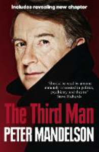 Ebook in inglese Third Man: Life at the Heart of New Labour Mandelson, Peter