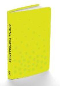 Ebook in inglese Digital Photographer -, -