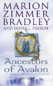 Ebook in inglese Ancestors of Avalon Bradley, Marion Zimmer , Paxson, Diana L.
