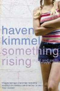 Ebook in inglese Something Rising (Light and Swift) Kimmel, Haven