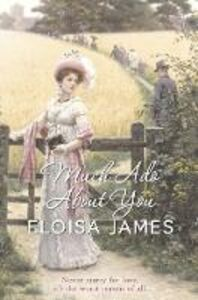 Foto Cover di Much Ado About You, Ebook inglese di Eloisa James, edito da HarperCollins Publishers