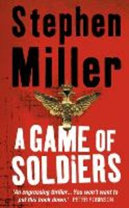Ebook in inglese Game of Soldiers Miller, Stephen