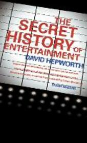 Secret History of Entertainment