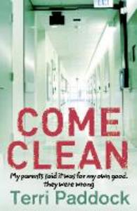 Ebook in inglese Come Clean Paddock, Terri
