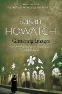 Foto Cover di Glittering Images, Ebook inglese di Susan Howatch, edito da HarperCollins Publishers