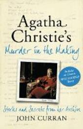 Agatha Christie's Murder in the Making: Stories and Secrets from Her Archive - includes an unseen Miss Marple Story