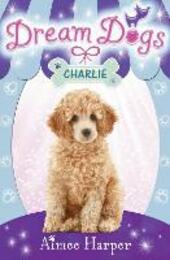 Charlie (Dream Dogs, Book 5)