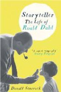 Ebook in inglese Storyteller: The Life of Roald Dahl Sturrock, Donald