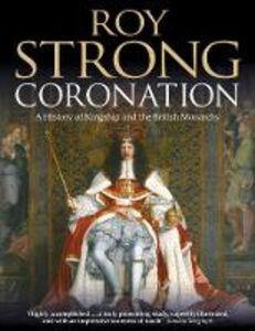 Foto Cover di Coronation, Ebook inglese di Roy Strong, edito da HarperCollins Publishers