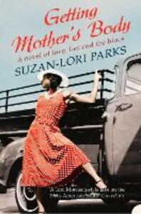 Ebook in inglese Getting Mother's Body Parks, Suzan-Lori