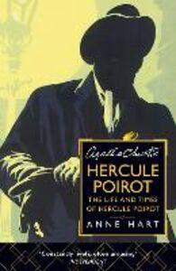 Foto Cover di Agatha Christie's Poirot: The Life and Times of Hercule Poirot, Ebook inglese di Anne Hart, edito da HarperCollins Publishers