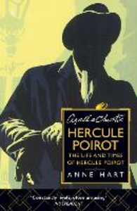 Ebook in inglese Agatha Christie's Poirot: The Life and Times of Hercule Poirot Hart, Anne