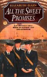 Ebook in inglese All the Sweet Promises Elgin, Elizabeth