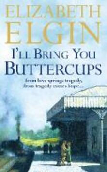 I'll Bring You Buttercups