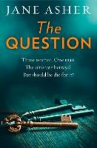 Foto Cover di The Question, Ebook inglese di Jane Asher, edito da HarperCollins Publishers