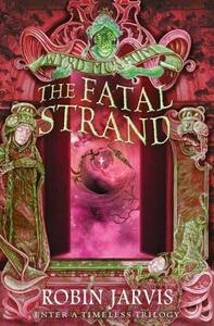 The Fatal Strand - Robin Jarvis - cover