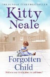 Ebook in inglese Forgotten Child Neale, Kitty